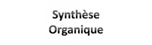 Synthèse organique
