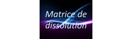 Matrice de dissolution